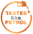 Tastes Like Petrol